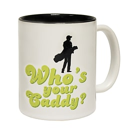 123t Mugs WHO'S YOUR CADDY ? Ceramic Slogan Cup With Black Interior Home - Tableware
