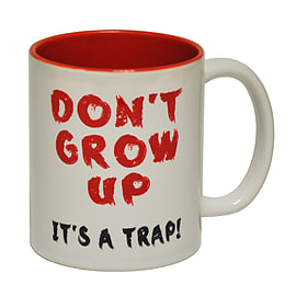 123t Mugs DON'T GROW UP IT'S A TRAP! Ceramic Slogan Cup With Red Interior Home - Tableware