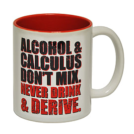 123t Mugs ALCOHOL & CALCULUS ... NEVER DRINK & DERIVE Ceramic Slogan Cup With Red Interior Home - Tableware