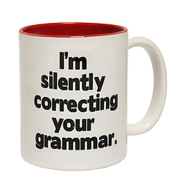 123t Mugs I'M SILENTLY CORRECTING YOUR GRAMMAR Ceramic Slogan Cup With Red Interior Home - Tableware