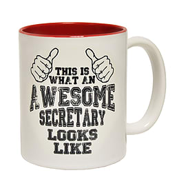 123t Mugs THIS IS WHAT AN AWESOME SECRETARY LOOKS LIKE Ceramic Slogan Cup With Red Interior Home - Tableware