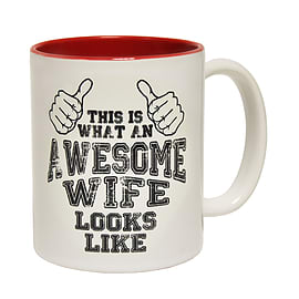 123t Mugs THIS IS WHAT AN AWESOME WIFE LOOKS LIKE Ceramic Slogan Cup With Red Interior Home - Tableware
