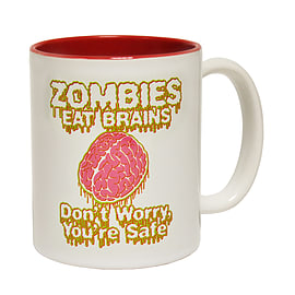 123t Mugs ZOMBIES EAT BRAINS DON'T WORRY YOU'RE SAFE Ceramic Slogan Cup With Red Interior Home - Tableware