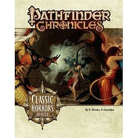 Classic Horrors Revisted: Pathfinder Chronicles Books