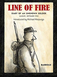 Line of Fire: Diary of an Unknown Soldier August - September 1914 (Paperback) Books