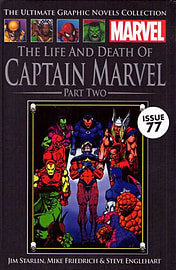 The Life and Death of Captain Marvel Part Two (Marvel Graphic Novel Collection issue 77) Books