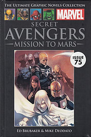 Secret Avengers: Mission to Mars (Marvel Graphic Novel Collection issue 75) Books