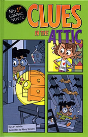 Clues in the Attic (My First Graphic Novel) (Hardcover) Books