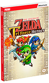 The Legend of Zelda: Triforce Heroes Standard Edition Guide Strategy Guides and Books