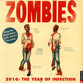 Zombies: The Year Of Infection 2016 Square Calendar 30.5x30.5cm Books