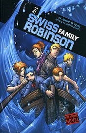The Swiss Family Robinson. (Graphic Fiction: Graphic Revolve) (Paperback) Books