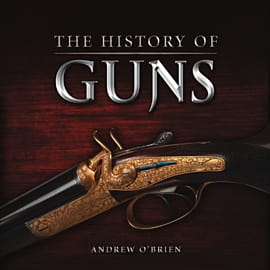A History Of Guns Books