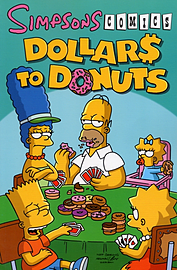 Dollars to Donuts (Simpsons Comics) (Paperback) Books