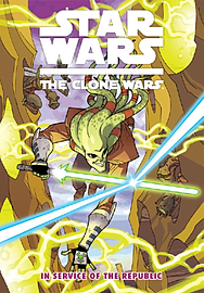 Star Wars: The Clone Wars In Service of the Republic Books