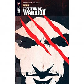 Wrath Of The Eternal Warrior Volume 1 Risen Books