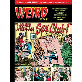 Weird Love I Joined A Teen-Age Sex Cult Hardcover Books