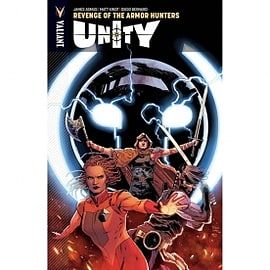 Unity Volume 7: Revenge Of The Armor Hunters Books