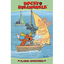 Rocky & Bullwinkle: Classic Adventures Books