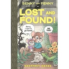 Benny and Penny in Lost and Found Toon Books Level 2 Books