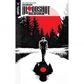 Bloodshot Reborn Volume 1 Colorado Books