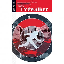 Ivar Timewalker Volume 1 Making History Books