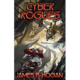 Cyber Rogues Baen Paperback Books