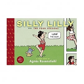 Silly Lilly and the Four Seasons Toon Books Hardcover Books