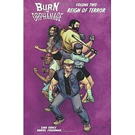 Burn the Orphanage Volume 2 Reign of Terror Paperback Books