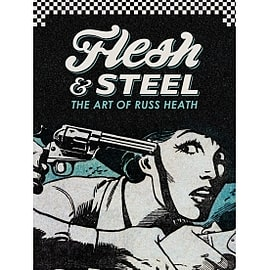 Flesh & Steel: The Art of Russ Heath Books