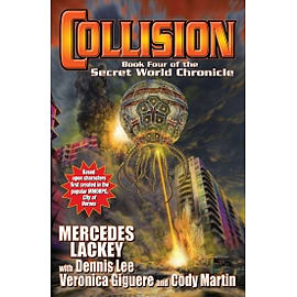 Collision Book Four of the Secret World Chronicle Hardcover Books