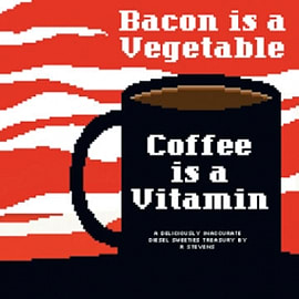 Diesel Sweeties Volume 2: Bacon Is a Vegetable, Coffee Is a Vitamin TP Books