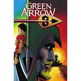 Green Arrow Volume 2 Here There Be Dragons Paperback Books