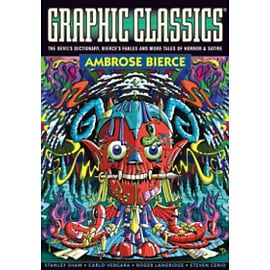 Graphic Classics Volume 6: Ambrose Bierce - 2nd Edition Books