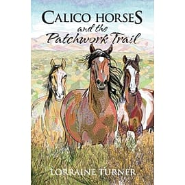 Calico Horses and the Patchwork Trail Books