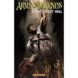 Army of Darkness: Home Sweet Hell Books