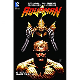 Aquaman Volume 6 Maelstrom Books