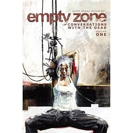 Empty Zone Volume 1 Conversations With The Dead Books