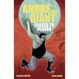 Andre The Giant Closer To Heaven Books