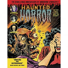 Haunted Horror Pre-Code Comics So Good, They're Scary Books