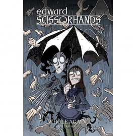 Edward Scissorhands Volume 2 Whole Again Books