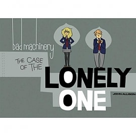Bad Machinery Volume 4 Case Of The Lonely One Books