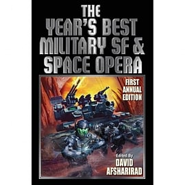 The Year's Best Military SF & Space Opera Books