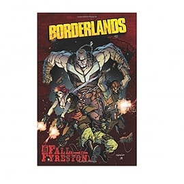 Borderlands Volume 2 The Fall of Fyrestone Borderlands Books