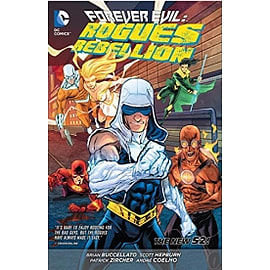 Forever Evil Rogues Rebellion The New 52 Paperback Books