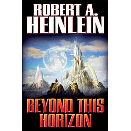 Beyond This Horizon Paperback Books