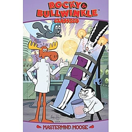 Rocky & Bullwinkle Classics Volume 3 Mastermind Moose Paperback Books