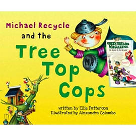 Michael Recycle and the Tree Top Cops Books