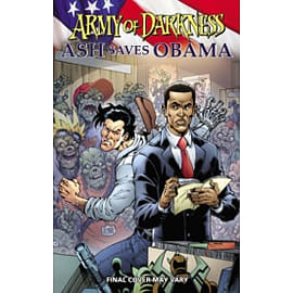 Army of Darkness: Ash Saves Obama Books