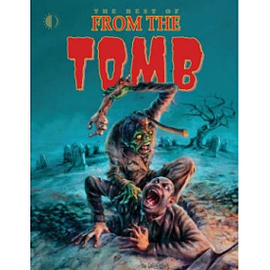 The Best of From The Tomb Books