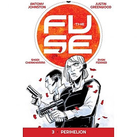 The Fuse Volume 3: Perihelion Books